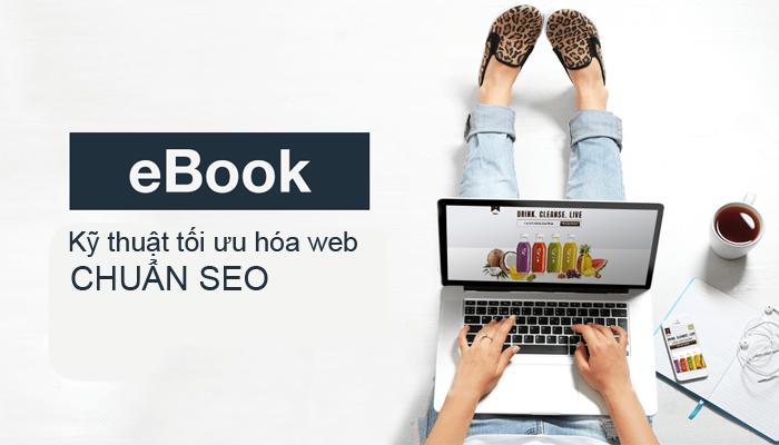 Kỹ thuật tối ưu hóa web chuẩn seo & Tối ưu hóa website